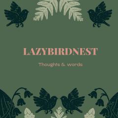 lazybirdnest